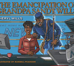 The Emancipation of Grandpa Sandy Wills