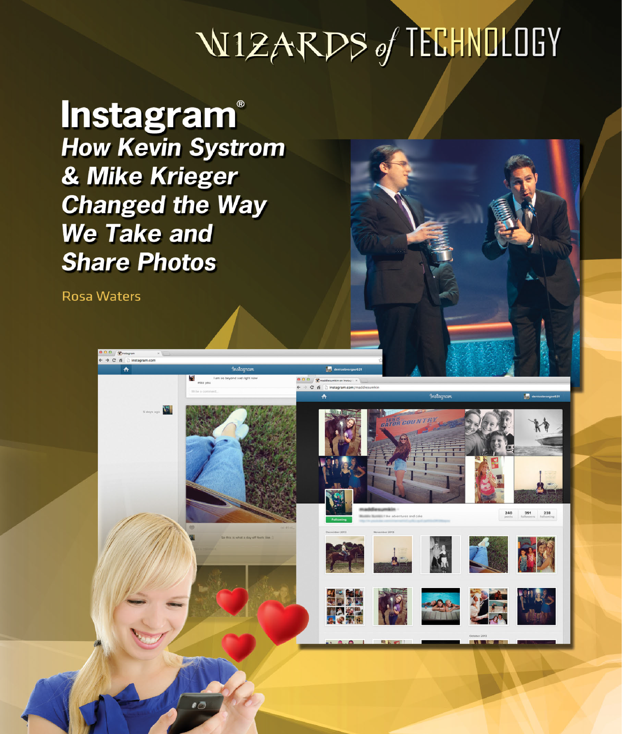 Instagram: How Kevin Systrom & Mike Krieger Changed the Way We Take and  Share Photos