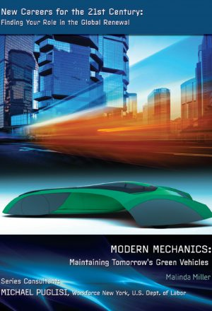 Modern Mechanics: Maintaining Tomorrow's Green Vehicles