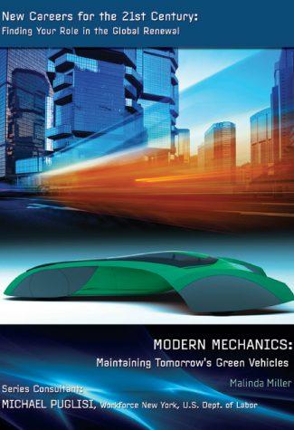 Modern Mechanics: Maintaining Tomorrow's Green Vehicles