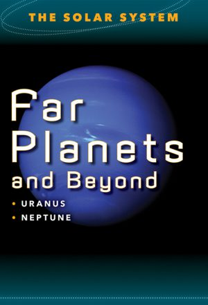 Far Planets and Beyond