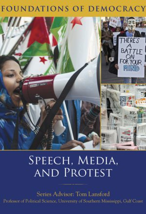 Speech, Media, and Protest