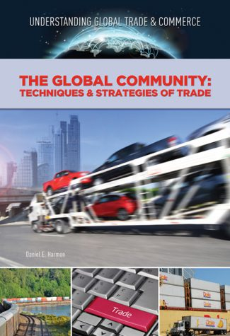 The Global Community: Techniques & Strategies of Trade