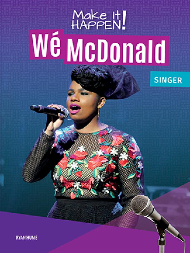 Make It Happen! Wé McDonald, Singer