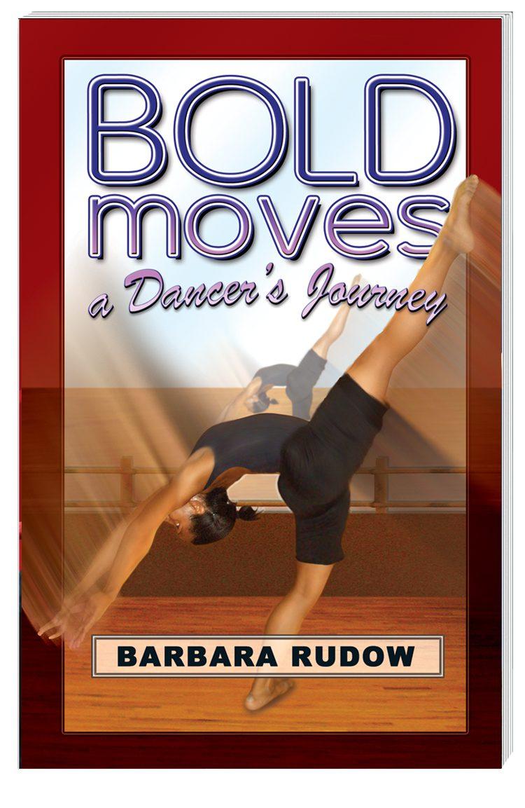 Future Stars Series: Bold Moves: A Dancer's Journey (Home Run Edition)