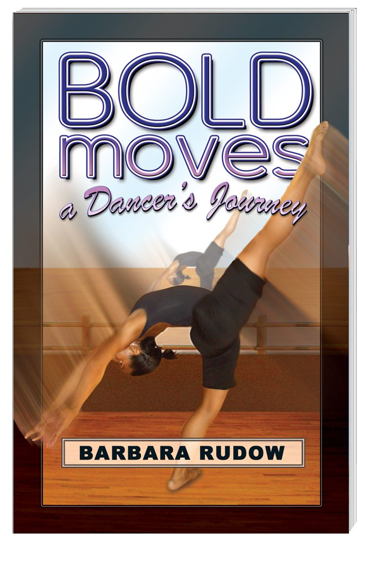 Future Stars Series: Bold Moves: A Dancer's Journey (Touchdown Edition)