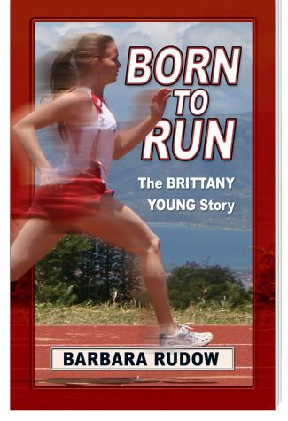 Future Stars Series: Born to Run: The Brittany Young Story (Lower Level)
