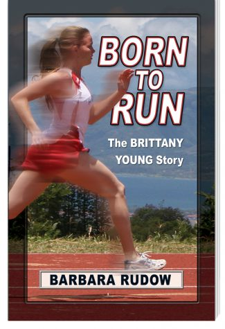 Future Stars Series: Born to Run: The Brittany Young Story (Upper Level)