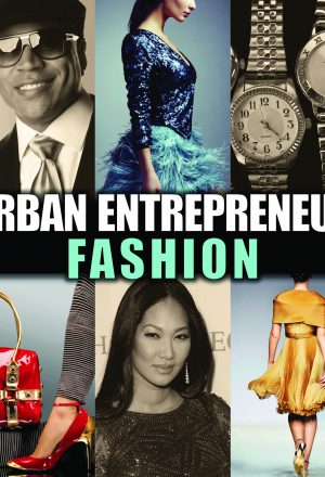 Urban Entrepreneur: Fashion