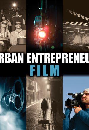 Urban Entrepreneur Film