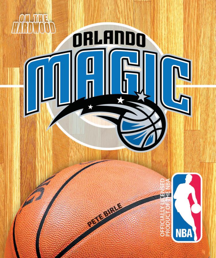 On the Hardwood: Orlando Magic