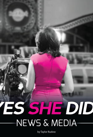 Yes She Did!: News & Media