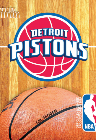 On the Hardwood: Detroit Pistons