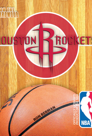 On the Hardwood: Houston Rockets