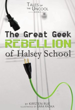 Tales of the Uncool: The Great Geek Rebellion of Halsey School