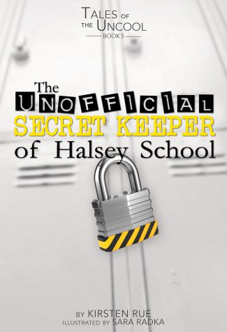 Tales of the Uncool: The Unofficial Secret Keeper of Halsey School