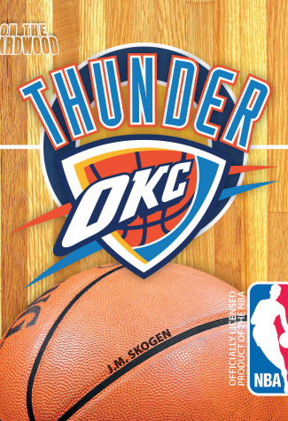 On the Hardwood: Oklahoma City Thunder