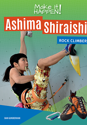 Ashima Shiraishi Rock Climber - Lightswitch Learning Books