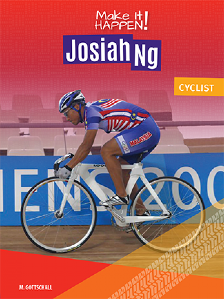 Make It Happen! Josiah Ng, Cyclist