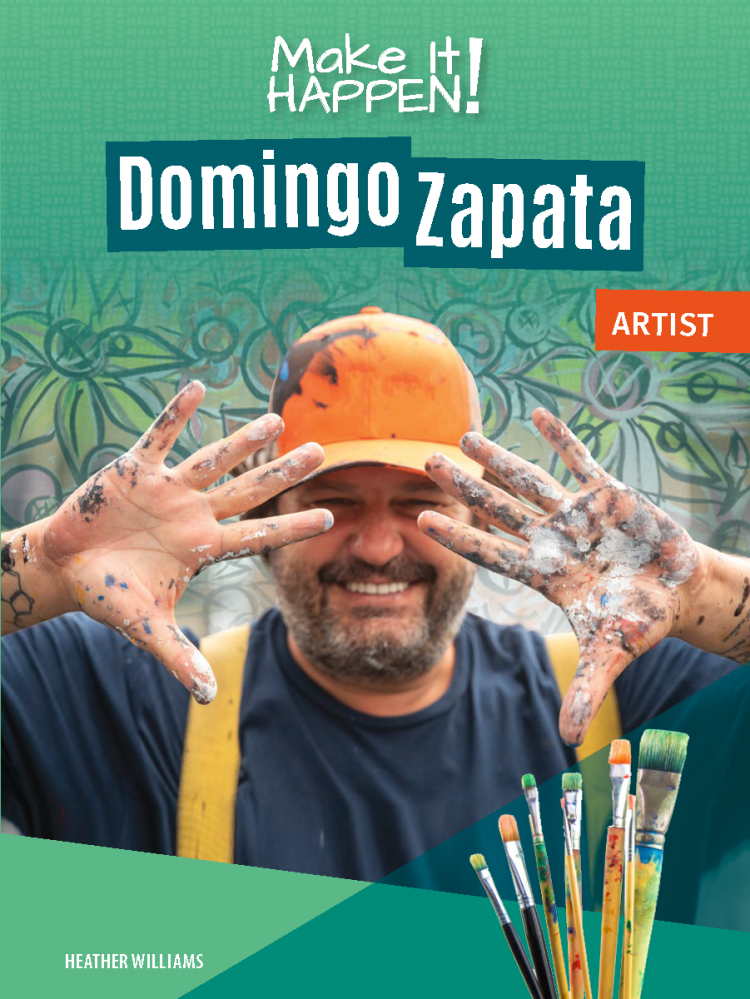 Make It Happen! Domingo Zapata, Artist