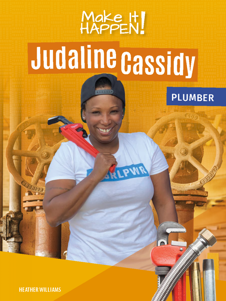 Make It Happen! Judaline Cassidy, Plumber