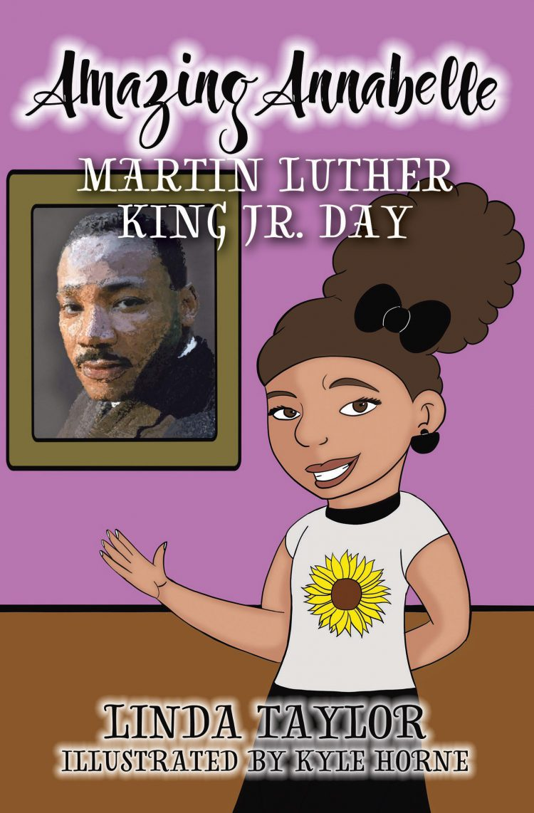 Amazing Annabelle – Martin Luther King Jr. Day