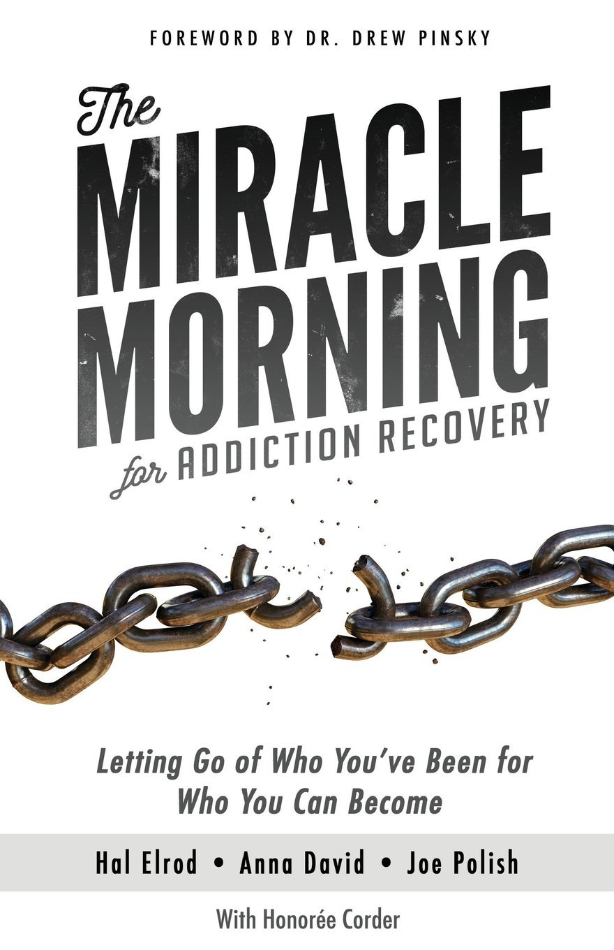 The-Miracle-Morning-for-Addiction-Recovery.jpg